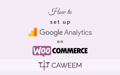 How to setup Google Analytics on WooCommerce: The Easy and Fast Way (2020)